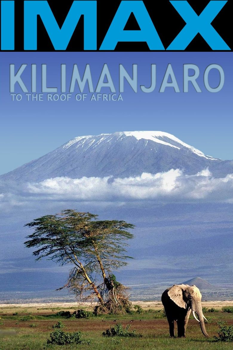 Kilimanjaro - To the Roof of Africa Poster