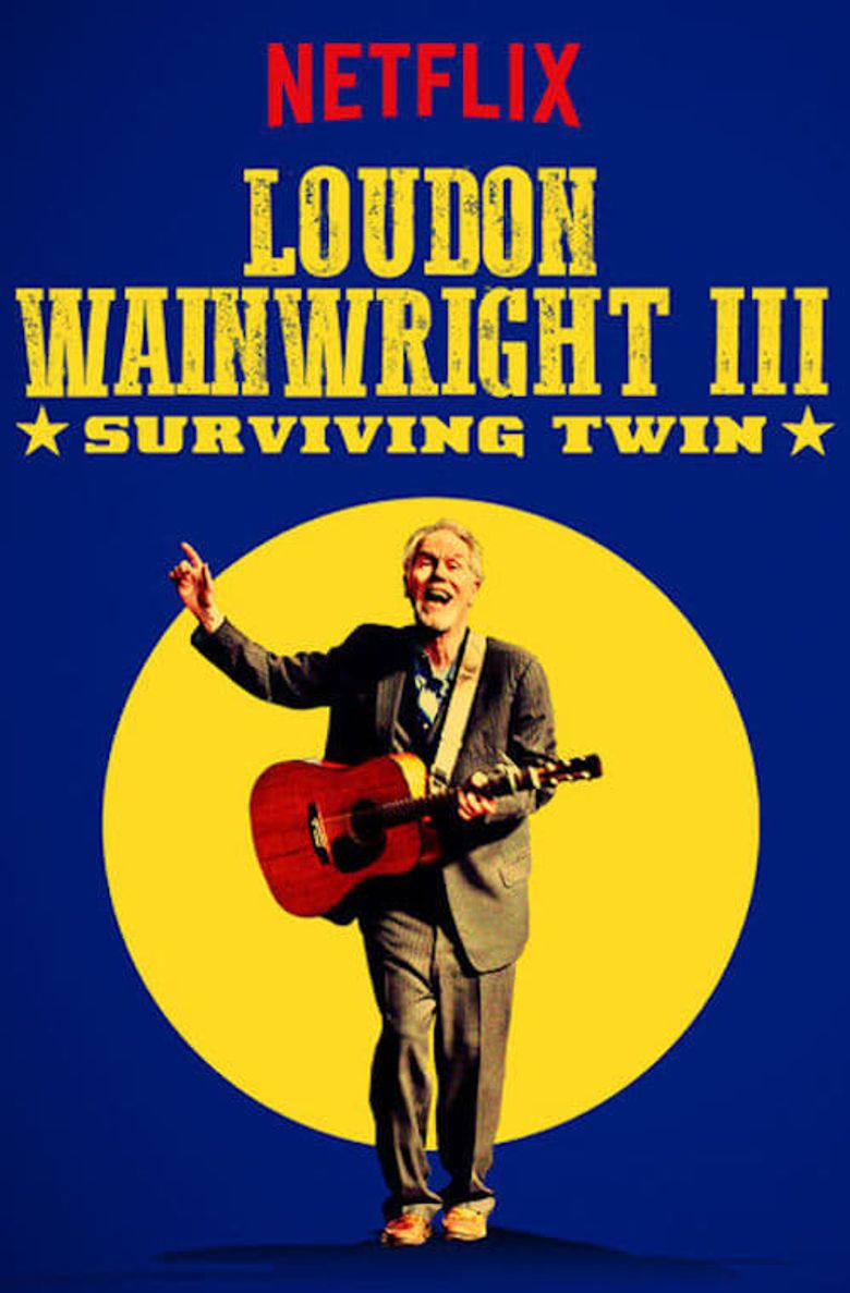 Loudon Wainwright III: Surviving Twin Poster