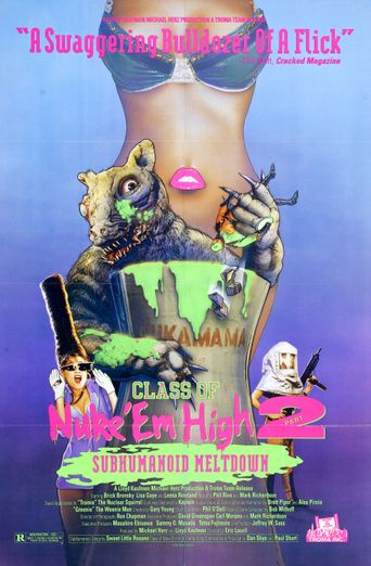 Class of Nuke 'Em High 2: Subhumanoid Meltdown Poster