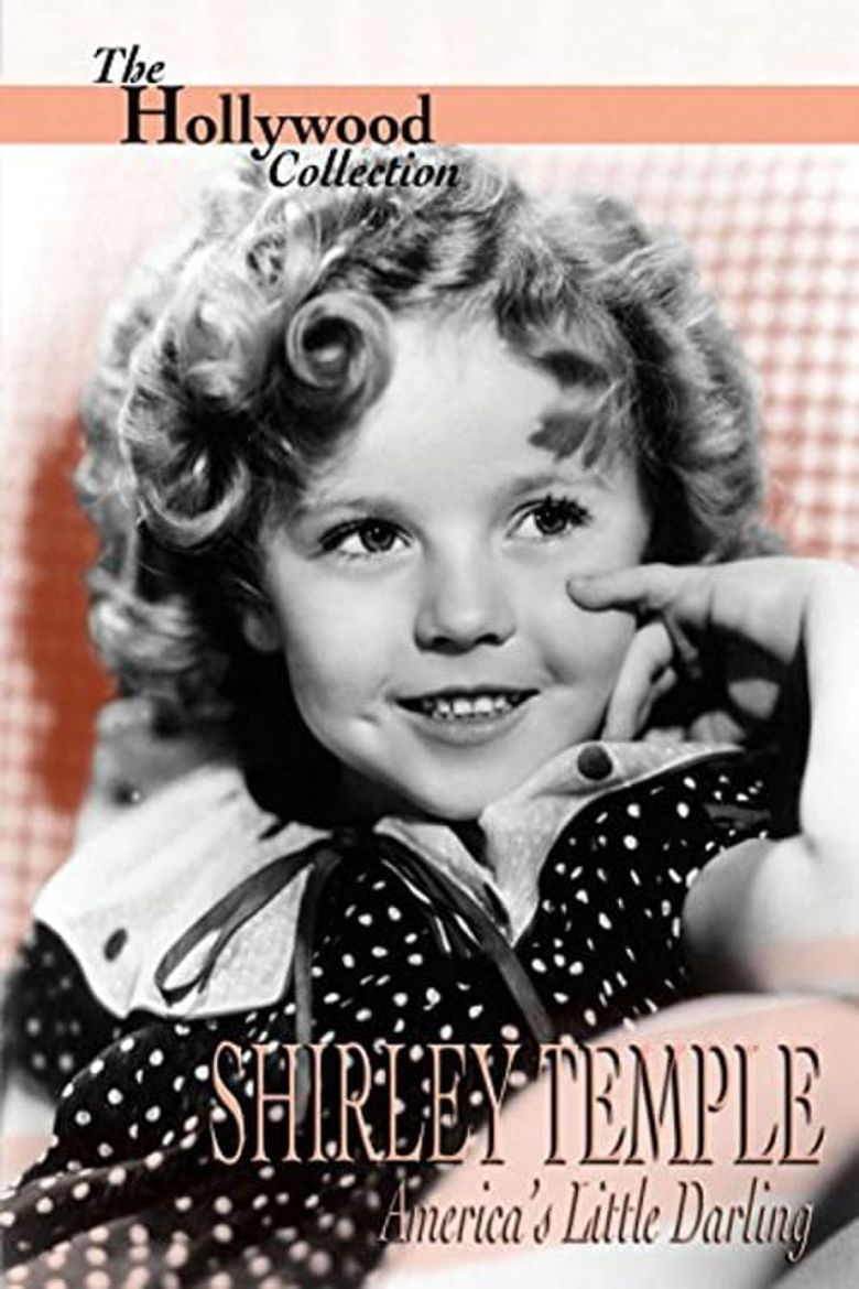 Shirley Temple: America's Little Darling Poster