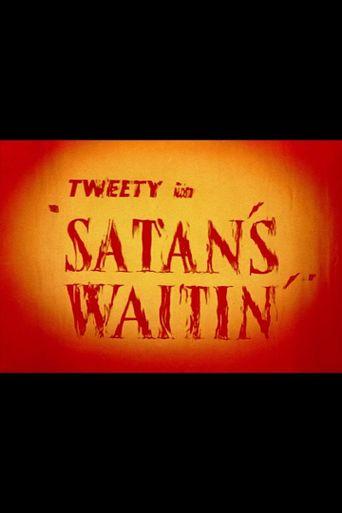 Satan's Waitin' Poster