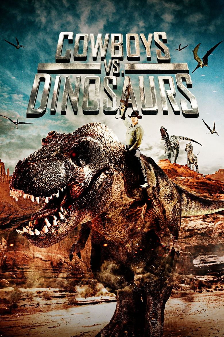 Cowboys vs. Dinosaurs Poster