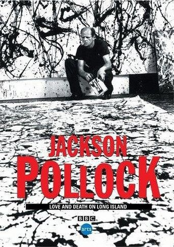 Jackson Pollock: Love and Death on Long Island Poster