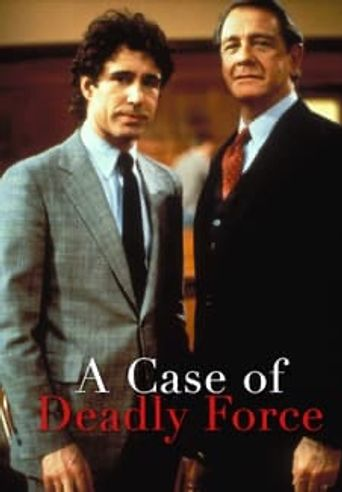 A Case of Deadly Force Poster