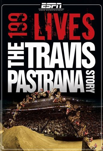 199 lives: The Travis Pastrana Story Poster