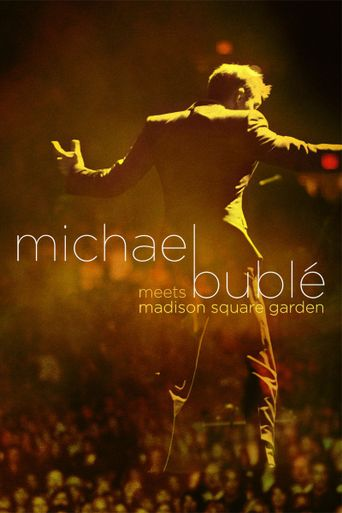 Michael Bublé Meets Madison Square Garden Poster