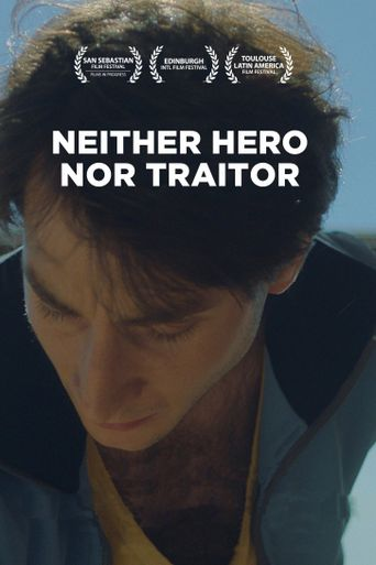 Neither Hero Nor Traitor Poster