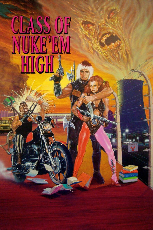 Class of Nuke 'Em High Poster