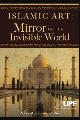 Islamic Art: Mirror of the Invisible World Poster