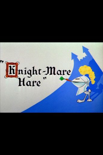 Knight-Mare Hare Poster