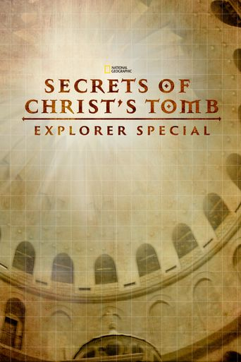 Secrets of Christ's Tomb: Explorer Special Poster