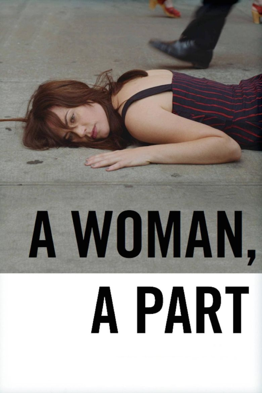 A Woman, a Part Poster