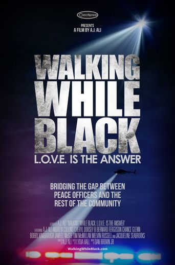 Walking While Black: L.O.V.E. is the Answer Poster