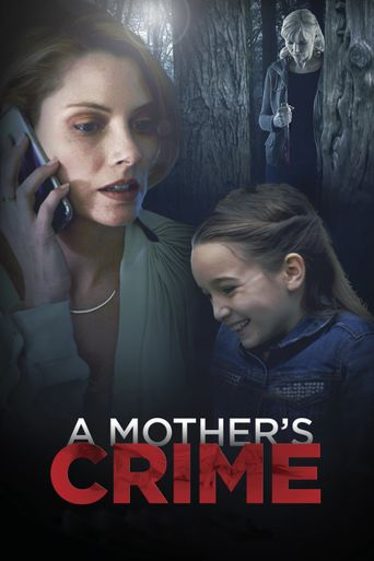 A Mother's Crime Poster