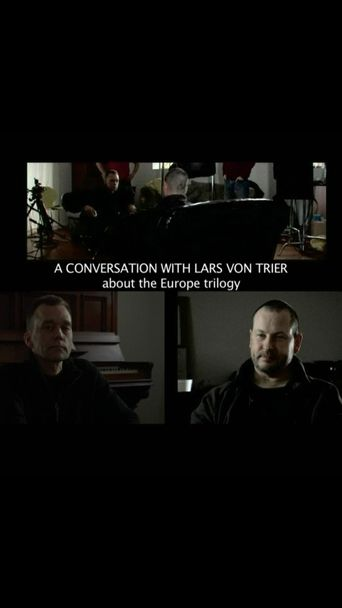 Watch A Conversation with Lars von Trier about the Europe Trilogy