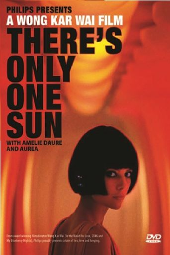 There's Only One Sun Poster