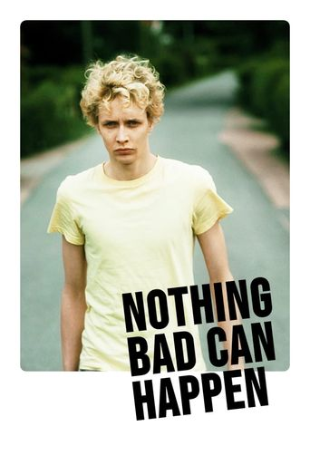 Watch Nothing Bad Can Happen