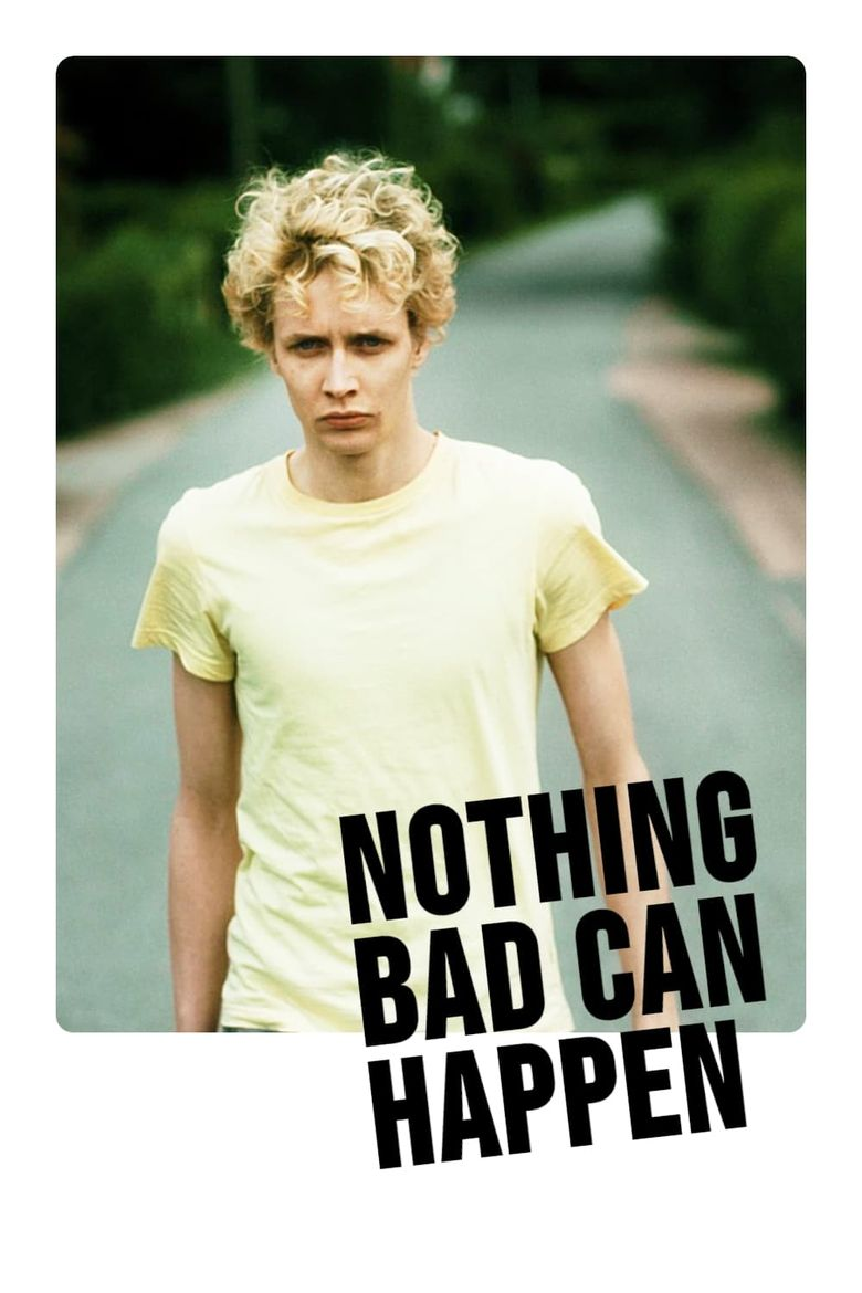 Nothing Bad Can Happen Poster
