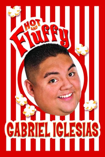 Watch Gabriel Iglesias: Hot and Fluffy