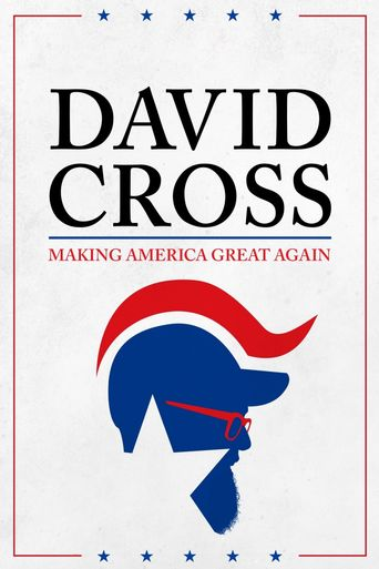 David Cross: Making America Great Again Poster