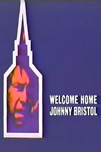 Welcome Home, Johnny Bristol Poster