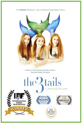 The3Tails: A Mermaid Adventure Poster
