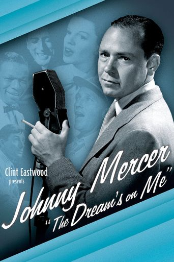 Watch Johnny Mercer: The Dream's on Me