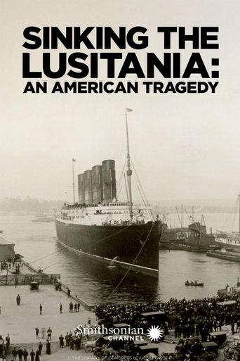 Sinking the Lusitania: An American Tragedy Poster