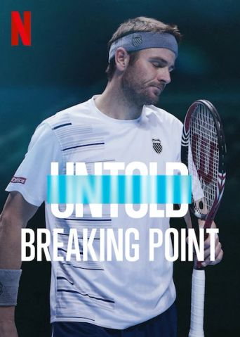 Untold: Breaking Point Poster