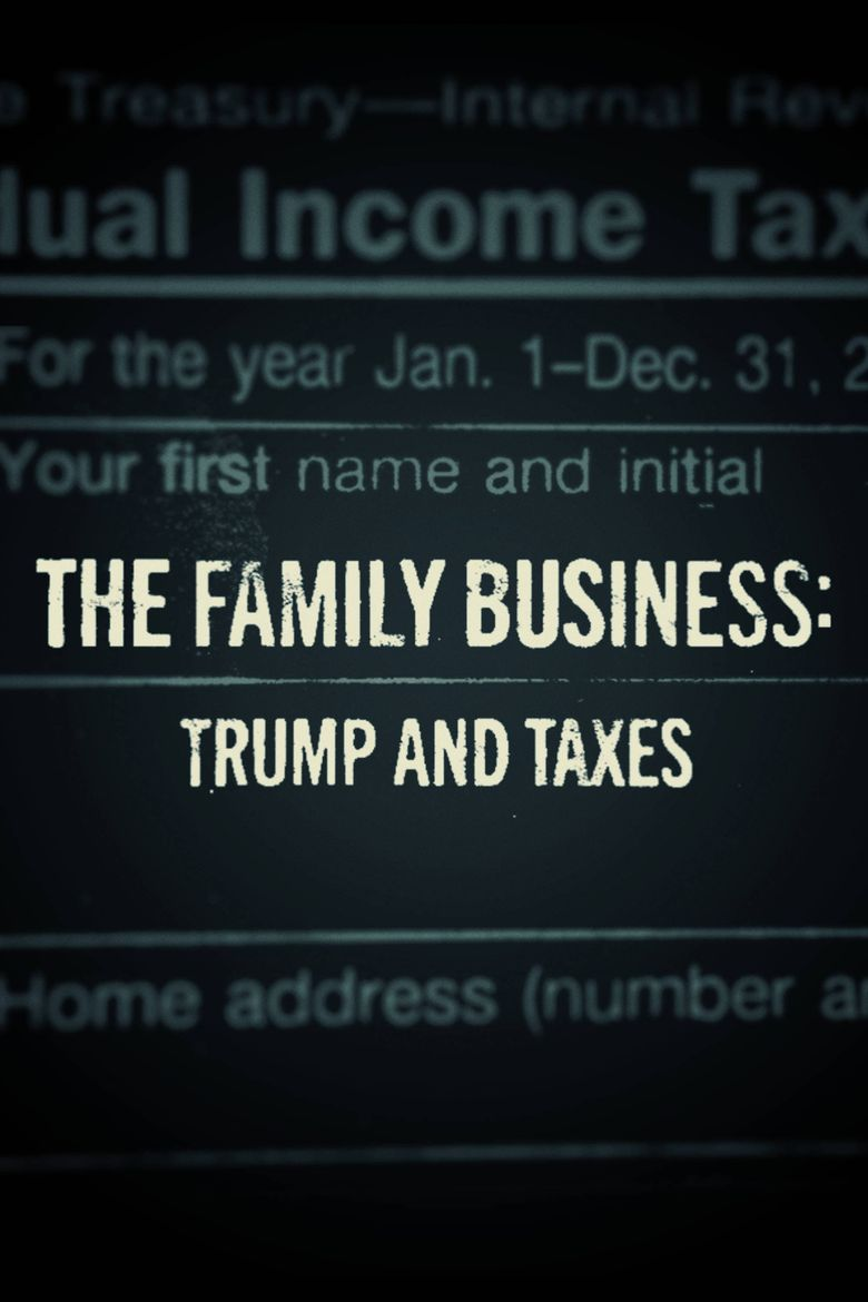 The Family Business: Trump and Taxes Poster