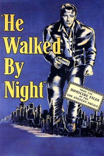 He Walked by Night Poster