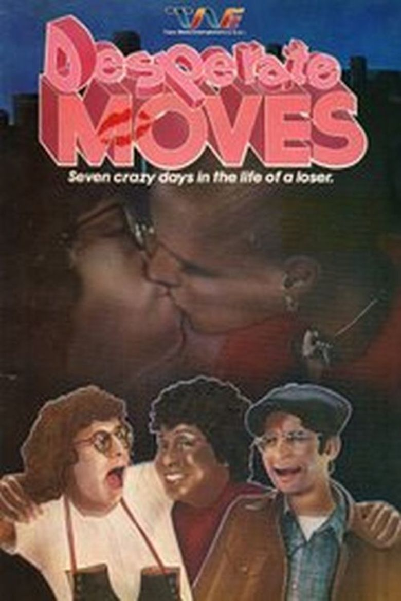 Desperate Moves Poster