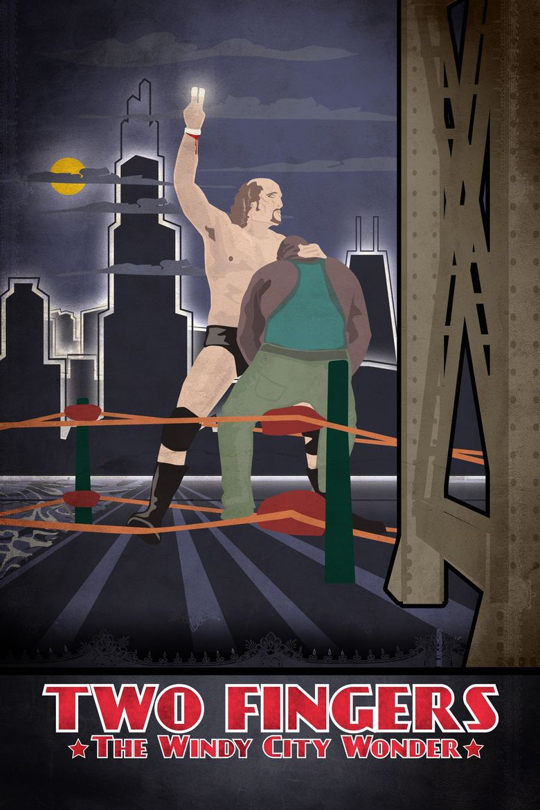 Two Fingers: The Windy City Wonder Poster