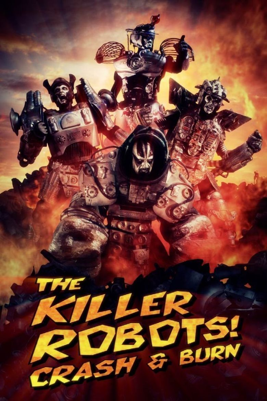 The Killer Robots Crash and Burn Poster