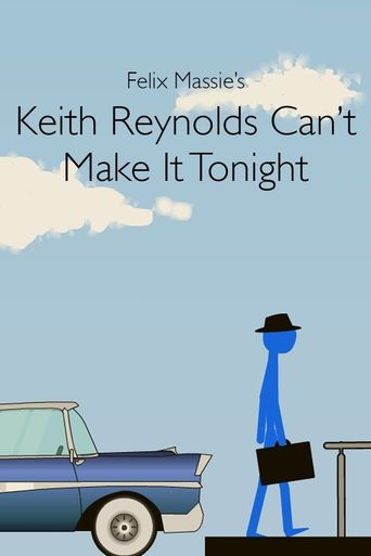 Keith Reynolds Can't Make It Tonight Poster