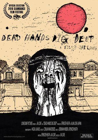 Dead Hands Dig Deep Poster