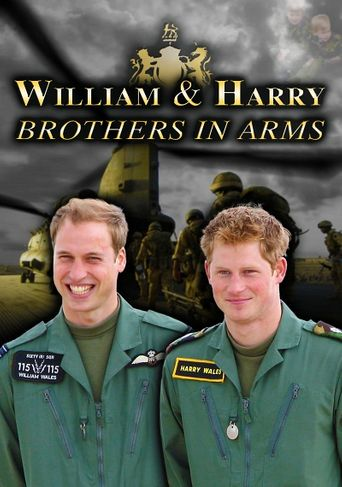 William and Harry: Brothers in Arms Poster