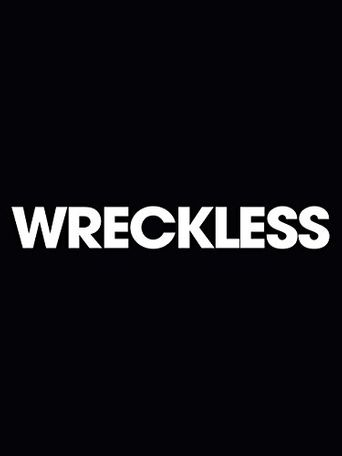 Wreckless Poster