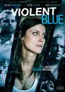 Watch Violent Blue