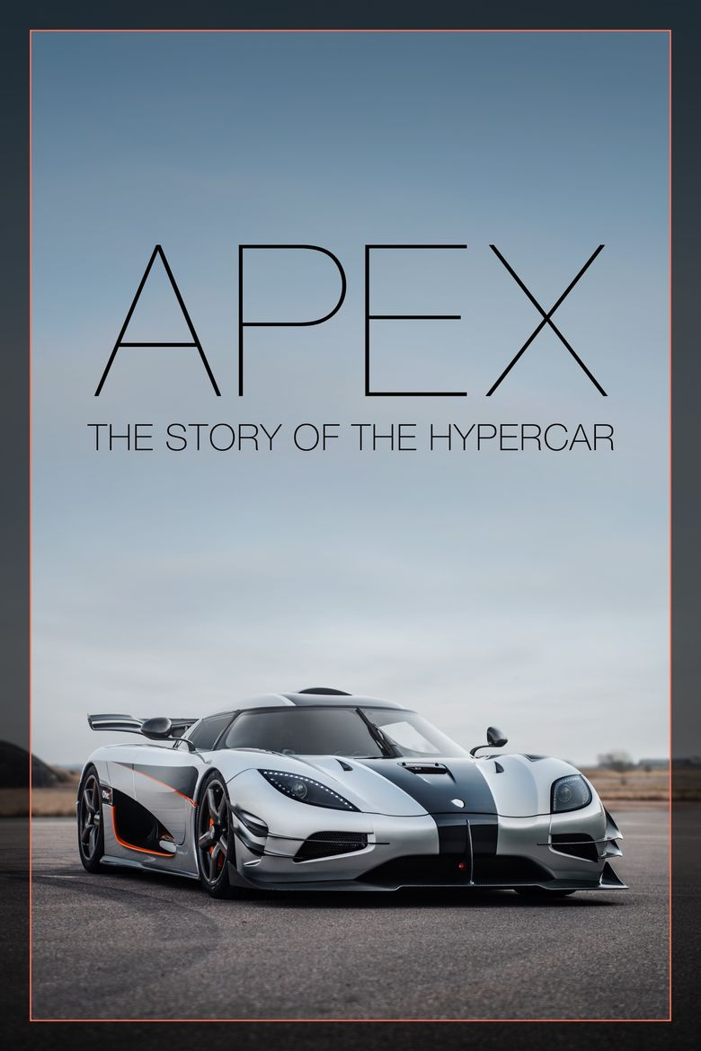 Watch Apex: The Story of the Hypercar