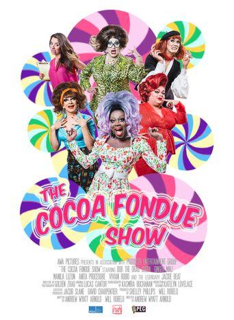 The Cocoa Fondue Show Poster