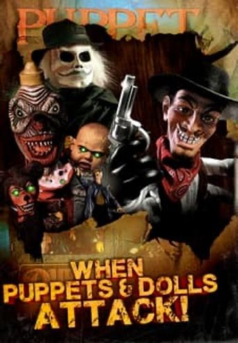 When Puppets and Dolls Attack! Poster