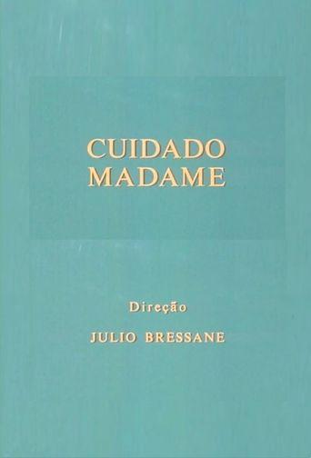 Cuidado Madame Poster