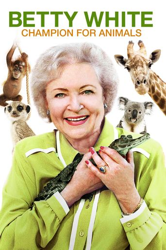 Betty White: Champion for Animals Poster