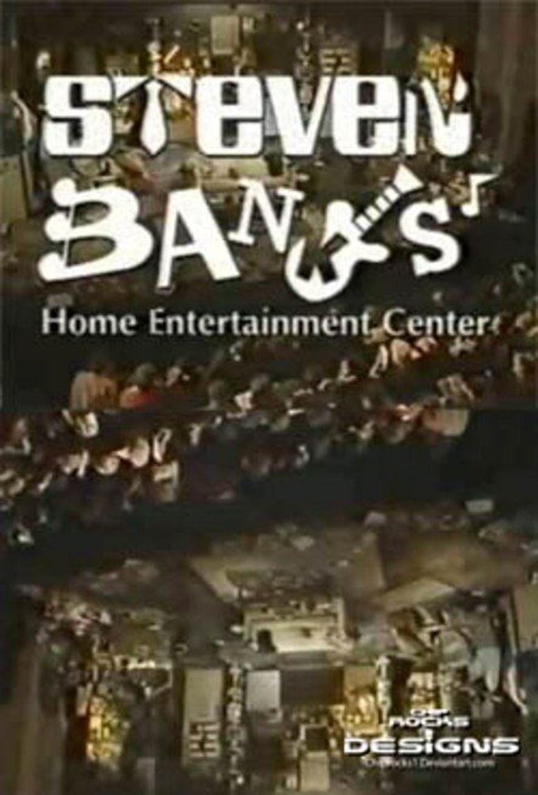 Steven Banks: Home Entertainment Center Poster
