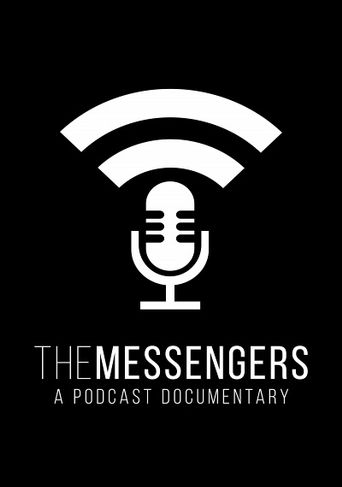 The Messengers: A Podcast Documentary Poster