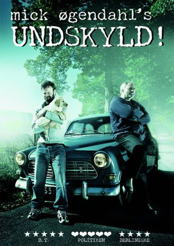 Mick Øgendahl: UNDSKYLD! Poster