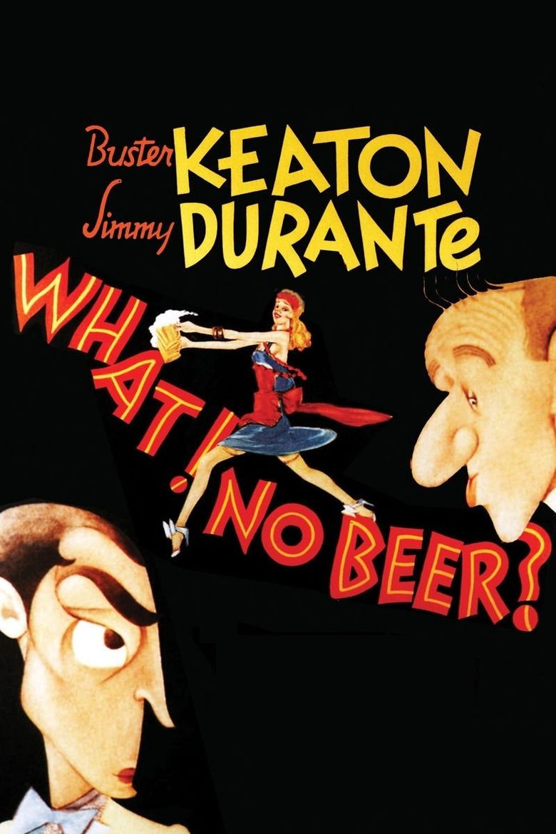 What! No Beer? Poster