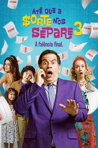 Até Que A Sorte Nos Separe 3 - A Falência Final Poster