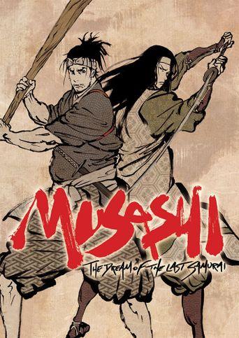 Musashi: The Dream of the Last Samurai Poster